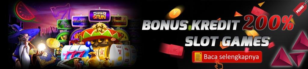 Bonus Kredit 200% Slot Games